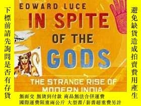二手書博民逛書店In罕見Spite Of The GodsY256260 Edward Luce Little Brown