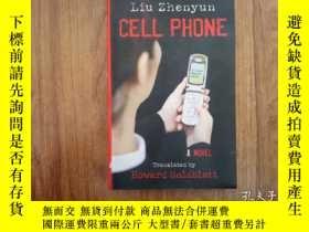 二手書博民逛書店Cell罕見Phone (劉震雲《 》英文譯本,32開Y1976