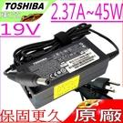 TOSHIBA 原廠變壓器-19V,2.37A,45W,Z830,Z835,Z930,Z935,L955D,P840,P845T,S95D,PA3822U,P840,P845,L955