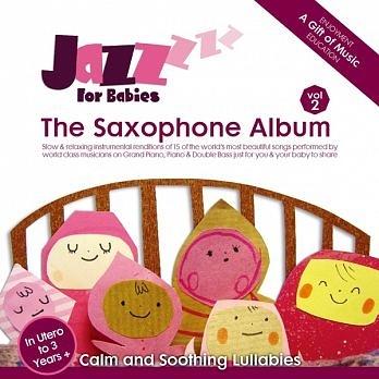絕世寶貝 2 薩克斯風篇 CD Jazz for Babies - The Saxophone Album 免運 (購潮8)