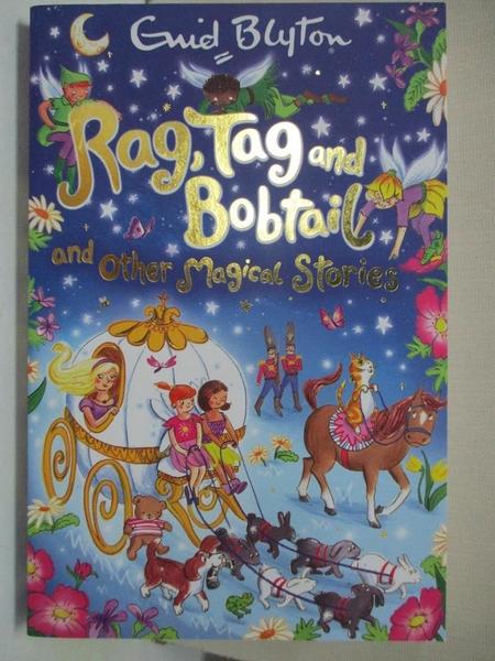 【書寶二手書T1/少年童書_HH1】Rag, Tag and Bobtail and Other Magical Stories