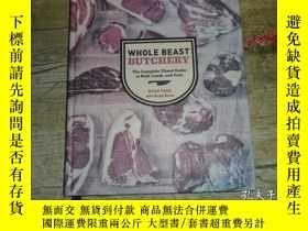 二手書博民逛書店Whole罕見Beast Butchery: The Complete Visual Guide to Beef,