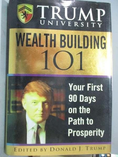 【書寶二手書T1/原文小說_XGP】Trump University Wealth Building 101: Your First 90 Days in…