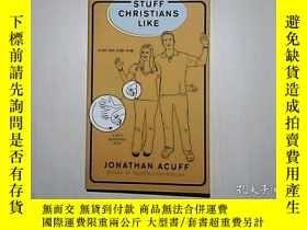 二手書博民逛書店STUFF罕見CHRISTIANS LIKEY6332 看圖 看圖 出版2010
