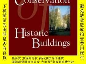 二手書博民逛書店Conservation罕見Of Historic Buildings, Third EditionY2562