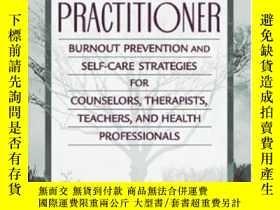 二手書博民逛書店The罕見Resilient Practitioner: Burnout Prevention And Self-