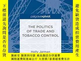 二手書博民逛書店The罕見Politics Of Trade And ControlY256260 H. Jarman Pal
