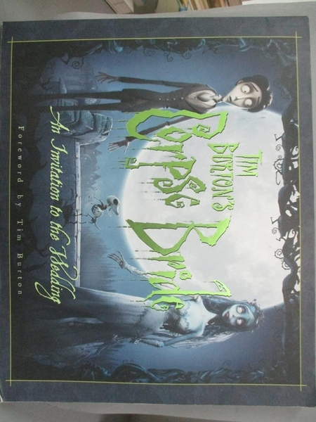 【書寶二手書T5/原文小說_YAY】Tim Burton s Corpse Bride: An Invitation t