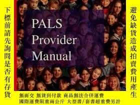 二手書博民逛書店Pals罕見Provider Manual-Pals提供商手冊Y361738 American Heart A