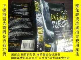 二手書博民逛書店日英法德意等外文原版罕見原版英文小說 《 Wicked Pleasure 》 Lora Leigh 著 2008年