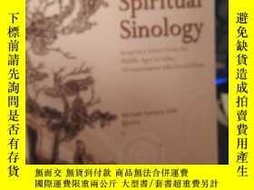 二手書博民逛書店Spiritual罕見Sinology(詳見圖)Y21714 出