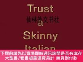 二手書博民逛書店【罕見】Never Trust A Skinny Italian ChefY27248 Massimo Bot
