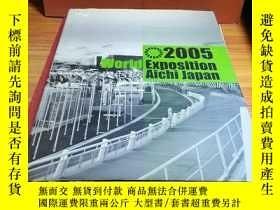 二手書博民逛書店2005World罕見Exposition Aichi JapanY359054