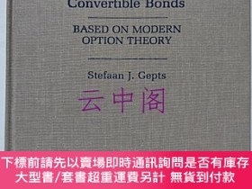 二手書博民逛書店Valuation罕見and Selection of Convertible Bonds:BASED ON MO