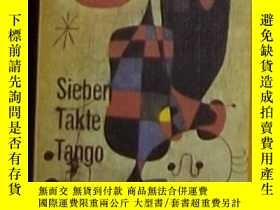 二手書博民逛書店德語原版罕見Sieben Takte Tango. 11 Hoe