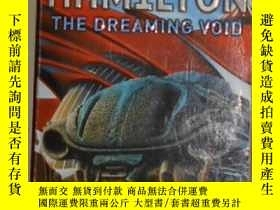 二手書博民逛書店英文原版罕見The Dreaming Void by Peter