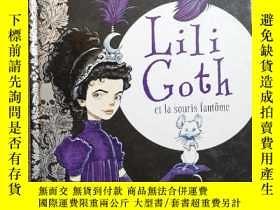 二手書博民逛書店Lili罕見Goth et la souris fantômeY13293 CHRIS RIDDELL