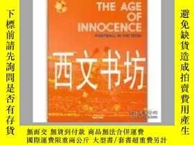 二手書博民逛書店【罕見】2014年The Age of Innocence Fo