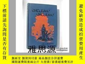 二手書博民逛書店【罕見】1927年 Unclean! Unclean! or G