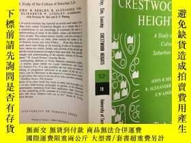 二手書博民逛書店Crestwood罕見Heights: A Study of t