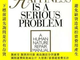 二手書博民逛書店Happiness罕見Is A Serious ProblemY256260 Dennis Prager Wi