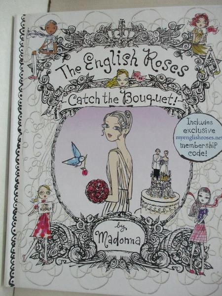 【書寶二手書T2/原文小說_HH2】Catch the Bouquet_Madonna/ Cloud, Amy (CON)/ Fulvimari, Jeffrey (ILT)