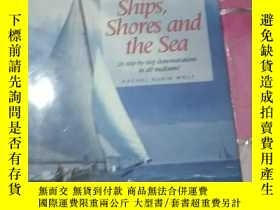 二手書博民逛書店Painting.罕見Ships, Shores and the SeaY308086 Rachel. Rub
