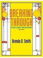 二手書博民逛書店 《Breaking Through: College Reading (6th Edition)》 R2Y ISBN:0321051033│BrendaD.Smith