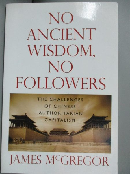 【書寶二手書T2/歷史_KHZ】No Ancient Wisdom, No Followers: The Challen