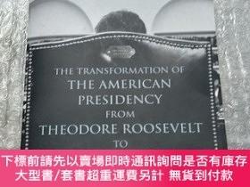二手書博民逛書店The罕見Presidents: The Transformation of the American Presi