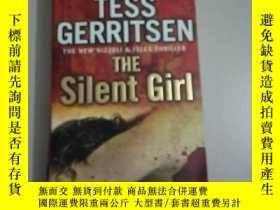 二手書博民逛書店TESS罕見GERRITSEN THE Silent Girl.Y267268