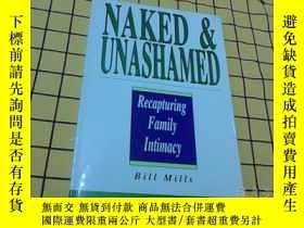 二手書博民逛書店NAKED罕見& UNASHAMED :Recapturing