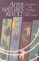 二手書博民逛書店《After Nature s Revolt: Eco-justice and Theology》 R2Y ISBN:0800625323