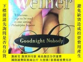 二手書博民逛書店原版英文書《罕見Goodnight Nobody 》by Jen