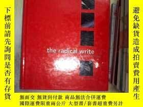 二手書博民逛書店THE罕見RADICAL WRITE 激進的寫作 .......