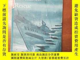二手書博民逛書店submarine罕見rescue 潛艇救援 插圖本 1959Y