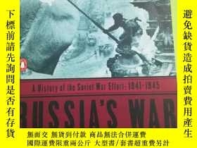 二手書博民逛書店Russia s罕見War: A History of the Soviet Effort: 1941-1945奇