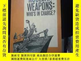 二手書博民逛書店NUCLEAR罕見WEAPONS:WHO'S IN CHARGE