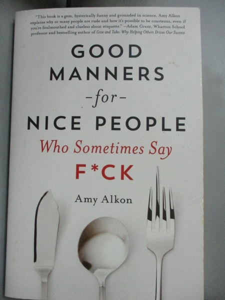 【書寶二手書T5/原文小說_C6B】Good Manners for Nice People Who Sometimes Say F*ck_Alkon, Amy