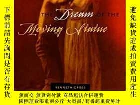 二手書博民逛書店The罕見Dream Of The Moving StatueY