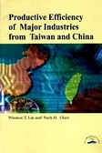 二手書博民逛書店《Productive efficiency of major industries from Taiwan and China》 R2Y ISBN:9570114096