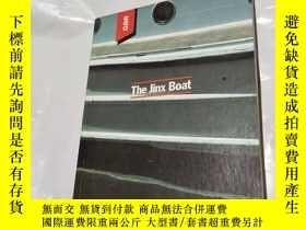 二手書博民逛書店The罕見Jinx BoatY362972 具體見圖 具體見圖