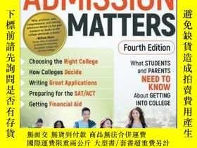 二手書博民逛書店Admission罕見Matters: What Students and Parents Need to Kno