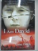 【書寶二手書T2/原文小說_GHI】I Am David 我是大衛_Holm, Anne