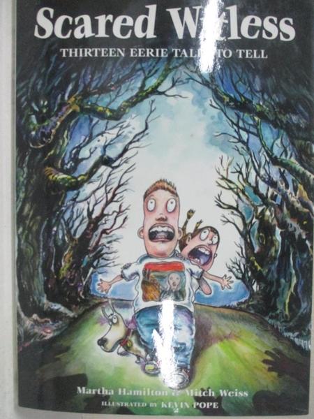 【書寶二手書T1/原文小說_EQK】Scared Witless: Thirteen Eerie Tales to Tell_Hamilton