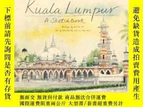 二手書博民逛書店Kuala罕見Lumpur SketchbookY364682 Chen Voon Fee Editions