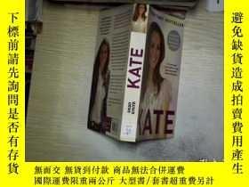 二手書博民逛書店THE罕見SUNDAY TIMES BESTSELLER KATE《 星期日泰晤士報》暢銷書凱特Y261116