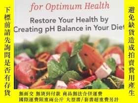 二手書博民逛書店The罕見Acid-Alkaline Diet for Opti
