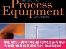 二手書博民逛書店A罕見Working Guide To Process Equipment Fourth EditionY46