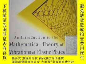 二手書博民逛書店Mathematical罕見Theory of Vibrations of Elastic Plates 彈性板振
